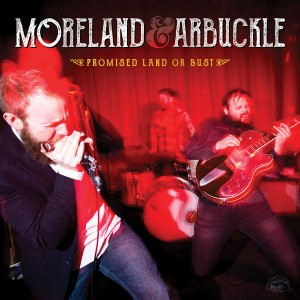 Moreland-and-Arbuckle-Promised-Land-Or-Bust