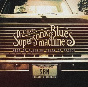 Supersonic-Blues-Machine-West-of-Flushing-South-of-Frisco