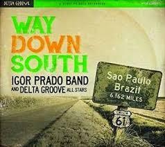 Way Down South igor prado