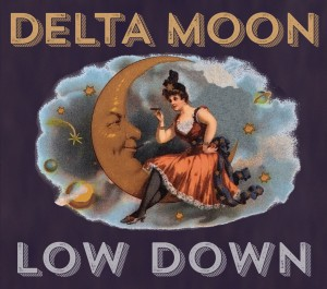 low down delta moon